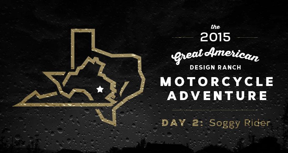 Design Ranch Moto Adventure: Day 2