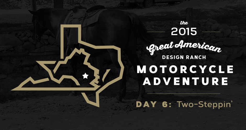 Design Ranch Moto Adventure: Day 6